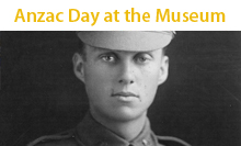 Anzac Day at the Museum