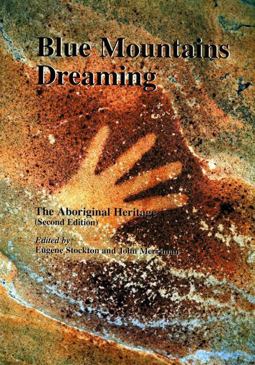 Blue Mountains Dreaming - The Aboriginal Heritage (2)
