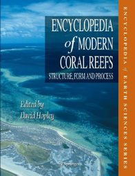 Encyclopedia of Modern Coral Reefs - Structure, Form and Processes, book cover