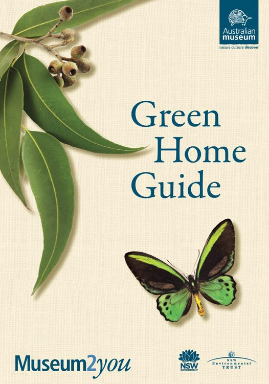 Green home guide australian museum for Green home guide