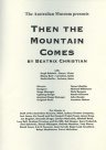 Theatre program for Then the Mountain Comes