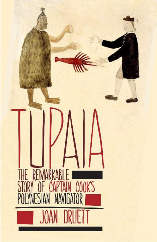 Tupaia: Book by Joan Druett