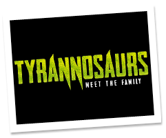 More about Tyrannosaurs