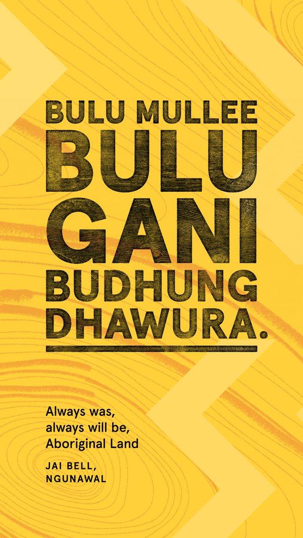 Always Was, Always Will Be Aboriginal Land, Ngunawal