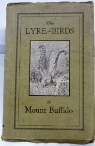 Cover of The Lyre-Birds of Mount Buffalo.