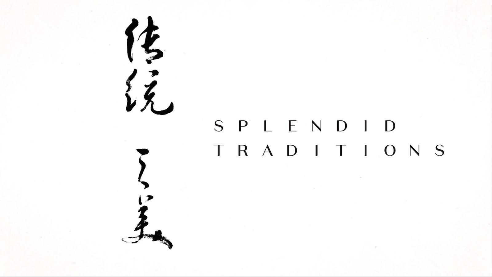 Splendid Traditions